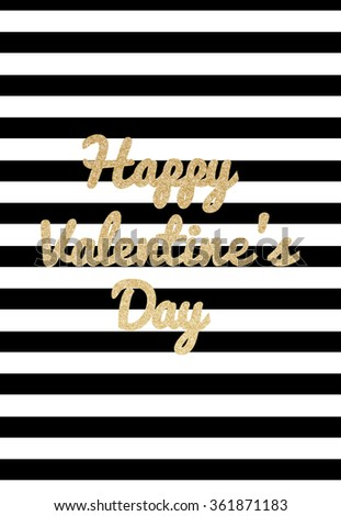 Gold glitter Happy Valentine's Day  and striped background - stock vector