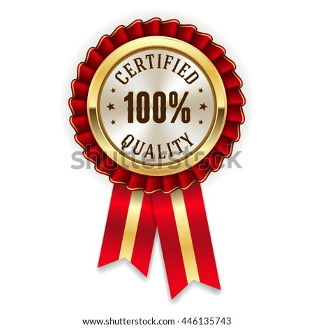 Gold 100 percent certified quality badge, rosette with red ribbon - stock vector