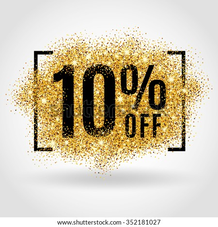 Gold sale 10 percent. Gold sale 10% percent on gold background. Gold sale background for flyer, poster, shopping, for sale sign, discount, marketing, selling, banner, web, header. Gold blur background - stock vector