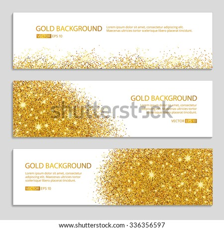 Gold sparkles on white backround, banners. Gold banner. Gold background text. Banners logo, web, card, vip, exclusive, certificate, gift, luxury, privilege, voucher, store, present, shopping, sale. - stock vector