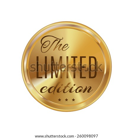 Golden label  limited edition  , white background , isolated - stock vector