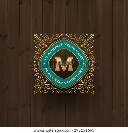 Golden monogram logo template with flourishes elegant ornament elements on a vintage wooden background. Identity design with letter for cafe, shop, store, restaurant, boutique, hotel, fashion and etc. - stock vector