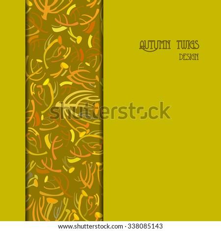 Golden pistachio autumn border design. Strip vertical of twigs pattern background. Text place. Vector illustration. - stock vector