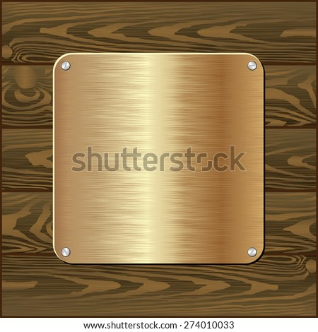 golden plaque on dark wooden wall - stock vector
