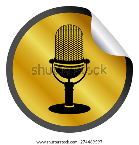 Golden radio microphone web icon, round sticker with curved corner. Mic shape silhouette on gold bent circle label. Realistic graphic design, vector art image illustration isolated on white background - stock vector