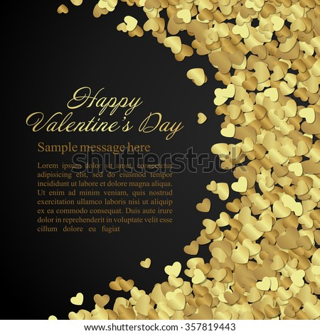 Golden shiny hearts confetti Valentine's day or Wedding Greeting Card vector background. Good for Valentines day invitation, Valentine card, Valentines day background. - stock vector