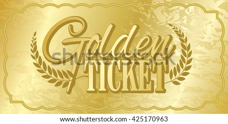 Golden Ticket - stock vector