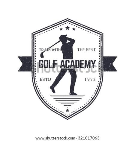 Golf Academy vintage emblem with golf player swinging golf club, grunge textured, vector illustration - stock vector
