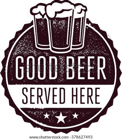 Good Beer Served Here Bar Menu Sign Stamp - stock vector