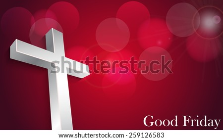Good Friday background concept with Illustration of 3d Jesus cross. - stock vector