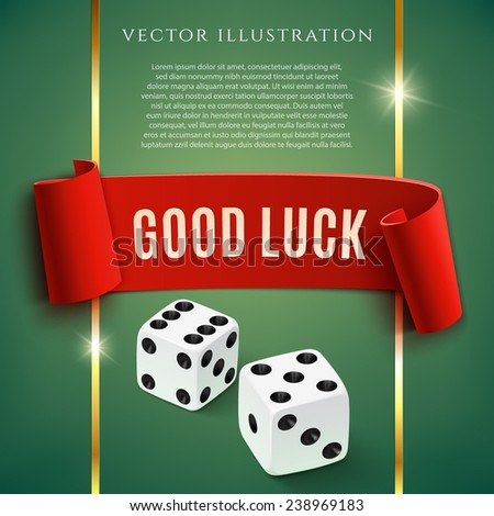 Good luck, casino background wit dice. Vector illustration - stock vector