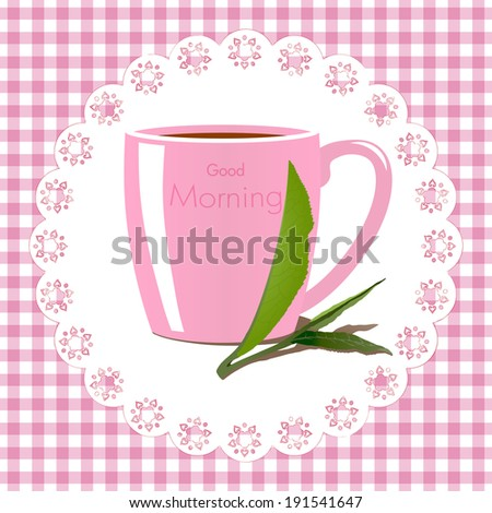 Good morning vector illustration with a mug of tea on vichy fabric background - stock vector