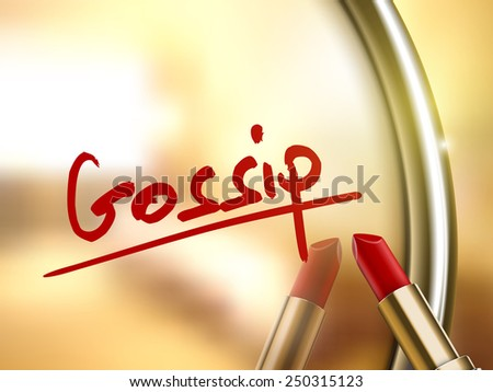gossip word written by red lipstick on glossy mirror  - stock vector