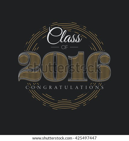 Graduation Label - Class of 2016 - Elegant Line Design with Gold and White on Black Background - stock vector