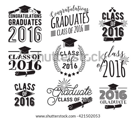 Graduation wishes overlays, lettering labels design set. Monochrome  graduate class of 2016 badges. Emblem with sunburst, hat, diploma, bell. Isolated on white. Graduates logos for web, print. - stock vector