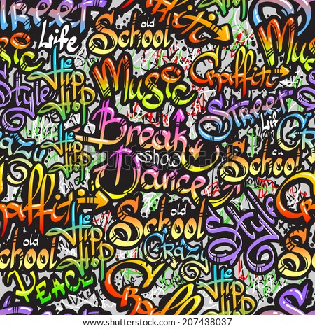 Graffiti spray paint expressive street crazy dance show words design seamless colorful pattern sketch grunge vector illustration - stock vector
