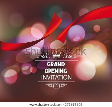 Grand opening invitation  card with red ribbon and bokeh background - stock vector