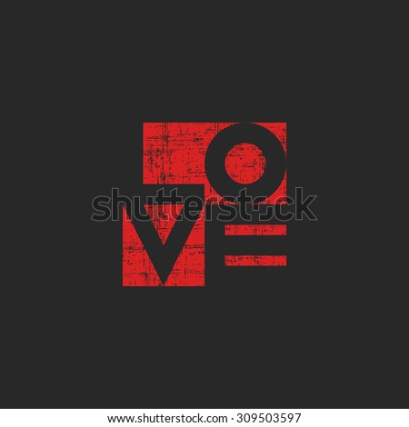 Grange old poster, shabby red word love for mockup t-shirt print, valentines card template - stock vector