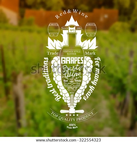 Grapes bunch with bottle for text in the center wine label on blurred vineyards background - stock vector