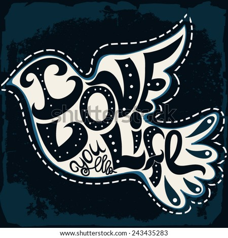 """Graphic bird made of hand-drawn letters """"I love you life"""". Vector mazing illustration. - stock vector"""