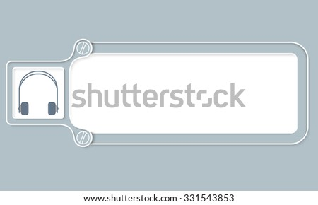 Gray box with white frame for your text and headphones - stock vector