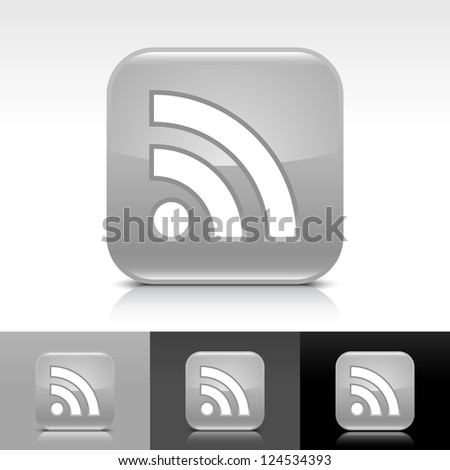 Gray glossy web button with white RSS sign. Rounded square shape icon with reflection and shadow on white, gray, black background. Vector illustration design elements in 8 eps - stock vector