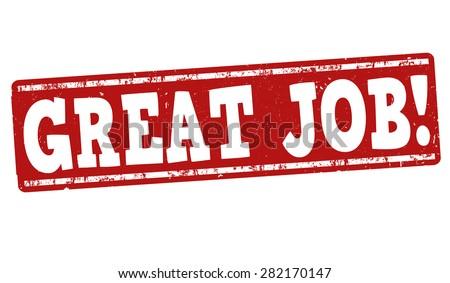 Great job grunge rubber stamp on white background, vector illustration - stock vector
