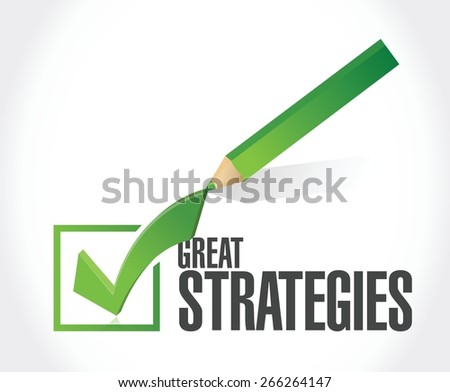 great strategies check mark sign illustration design over a white background - stock vector