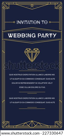 Great Vintage Invitation Sign in Art Deco or Nouveau Epoch 1920's Gangster Era Vector to Wedding Party Gatsby - stock vector