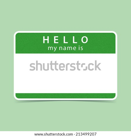 Green blank name tag sticker HELLO my name is. Rounded rectangular badge with gray drop shadow on color background. Vector illustration clip-art element for design in 10 eps - stock vector