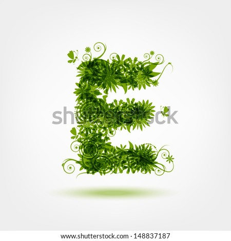 Green eco letter E for your design - stock vector