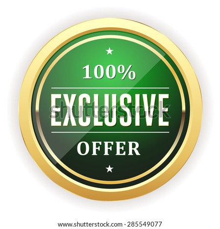Green exclusive offer button with gold border on white background - stock vector