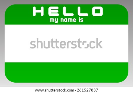 """Green """"HELLO my name is"""" sticker - stock vector"""