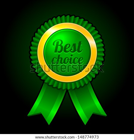 Green label Best choice with ribbons Vector - stock vector