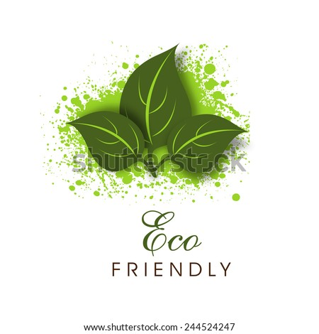 Green leaves on splash with Eco Friendly text for Save Nature purpose on white background. - stock vector