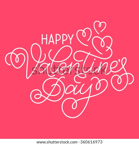 Greeting card design 'Happy Valentine's Day'. Hand lettering with hearts and swashes on bright pink background. - stock vector
