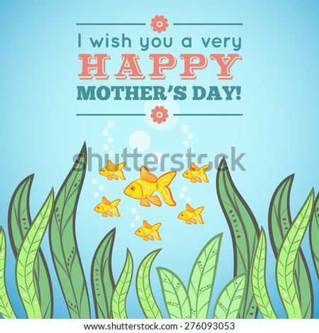 Greeting card design with fish for Mother's Day. Vector illustration dor funny holiday design. Blue, pink, green, orange and yellow colors. Hand drawn picture with mother fish and her children. - stock vector