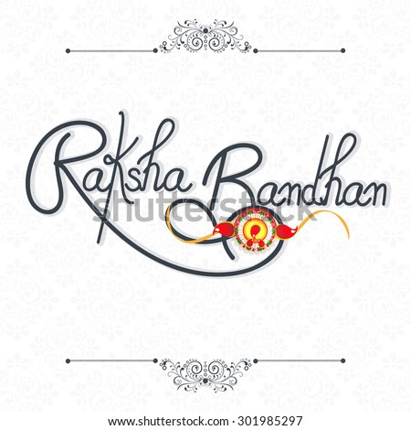 Greeting card dsign with stylish text Raksha Bandhan and beautiful rakhi on shiny background. - stock vector