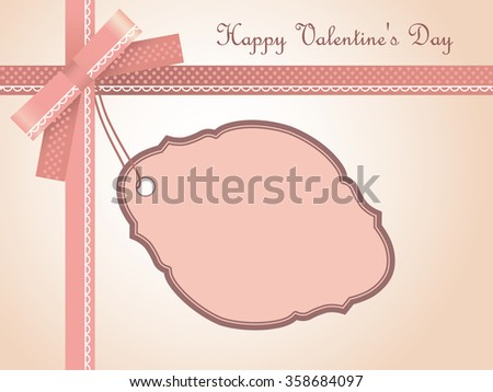 Greeting Card with Label, Bow, Ribbons and text Happy Valentine's Day - stock vector