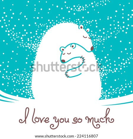 Greeting card with mother bear hugging her baby. Vector illustration. - stock vector