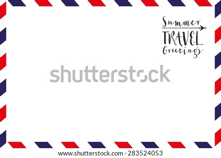 Greeting card with text and pattern in airmail style. vacation.Vector and illustration design.  - stock vector