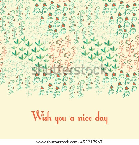 Greeting floral card. Curly leaves, branch of flowers elements. Bright colors. Wish you a nice day - stock vector