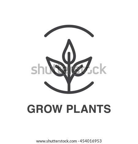 Grow plants vector line art  icon. Ecology concept. - stock vector