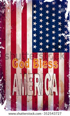 Grunge American flag with God Save America lettering.Vector illustration - stock vector