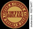 Grunge coffee break stamp, vector illustration - stock vector