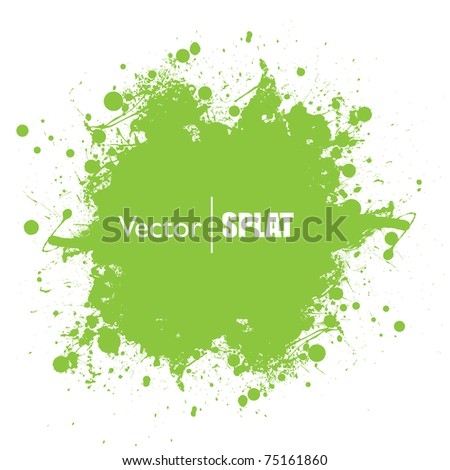 Grunge green ink splat with copyspace and white background - stock vector