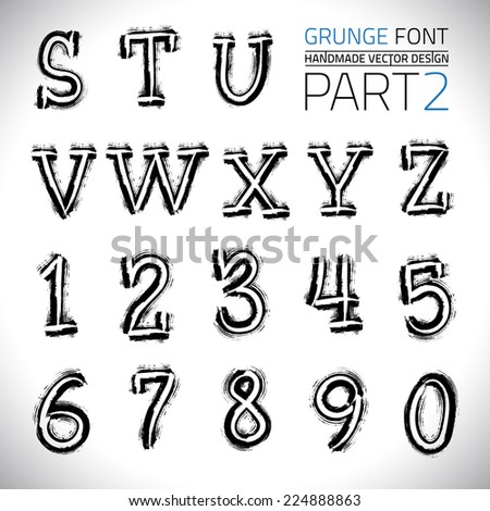 Grunge Hand Made Vector Font Part 2. Vector design elements. Freehand vector letters. Vector placard font - stock vector