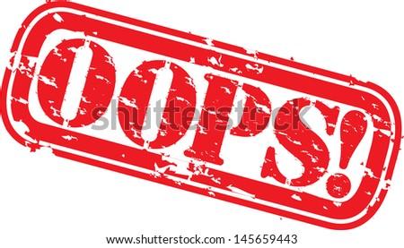 Grunge oops rubber stamp, vector illustration - stock vector