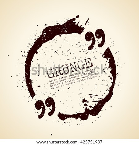 Grunge quote text bubble vector illustration isolated on white background - stock vector
