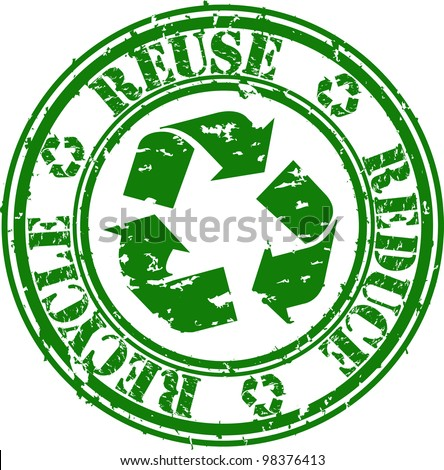 Grunge reduce, reuse and recycle rubber stamp, vector illustration - stock vector